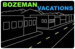 Bozeman Vacations